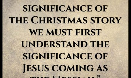 What is the significance of the Christmas Story?