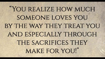 We say I love you by how we treat you!