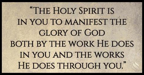 How did Jesus manifest the Glory of God?