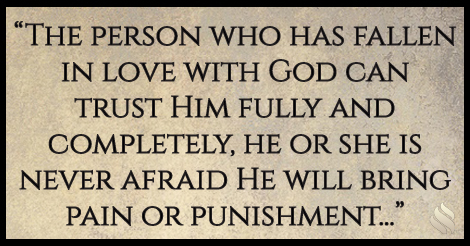 How can I fear God and love Him at the same time?